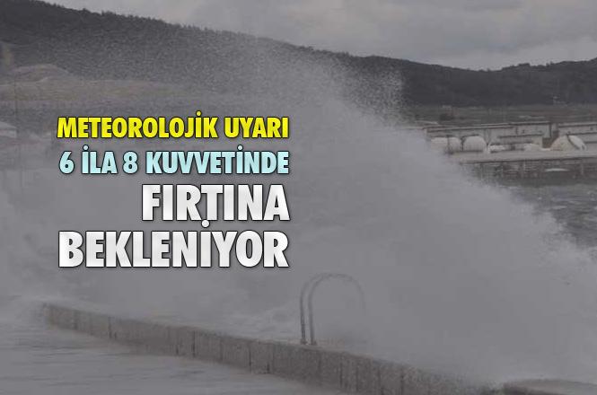 Doğu Akdeniz'e 6-8 Kuvvette Fırtına Uyarısı! Mersin'de Fırtına Bekleniyor!