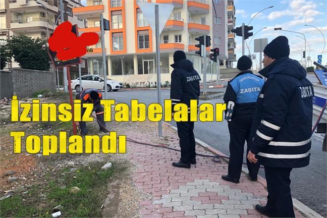 Mersin Tarsus'ta İzinsiz Tabelalar Toplandı