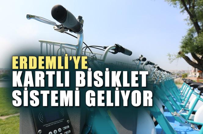 Mersin Erdemli'ye Kartlı Bisiklet Sistemi Geliyor