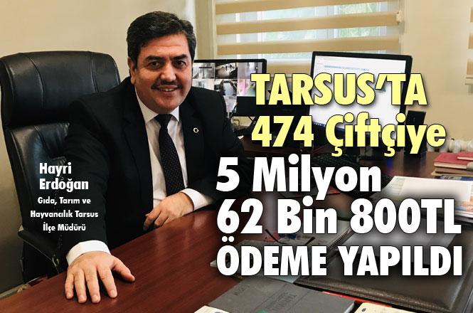 Mersin Tarsus'ta Çiftçilere Verilen Destekler Hakkında Ödeme Açıklaması Yayınladı