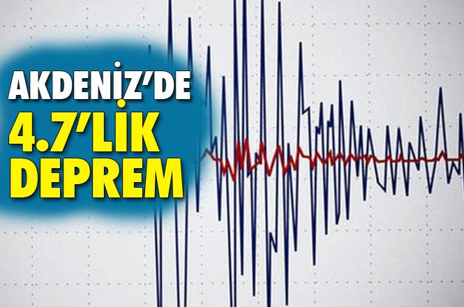 Akdeniz'de Deprem! Muğla'nın Marmaris İlçesi Açıklarında 4.7 Büyüklüğünde Deprem Meydana Geldi