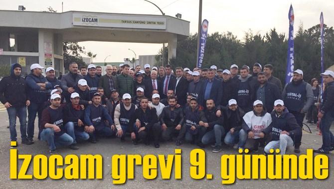 İzocam Grevi 9. Gününde, 18 Ocak Günü Başlayan Grevde İşçiler Hak Arayışlarını Sürdürüyor