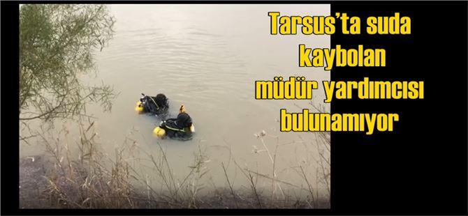 Mersin Tarsus'ta Düştüğü Derede Kaybolan Okul Müdür Yardımcısı Nihat Kaylı Bulunamıyor