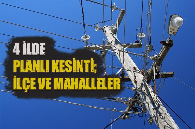 Mersin, Gaziantep, Kilis ve Osmaniye'de 28 Ocak Pazartesi Günü Kesinti Yapılacak Yerler