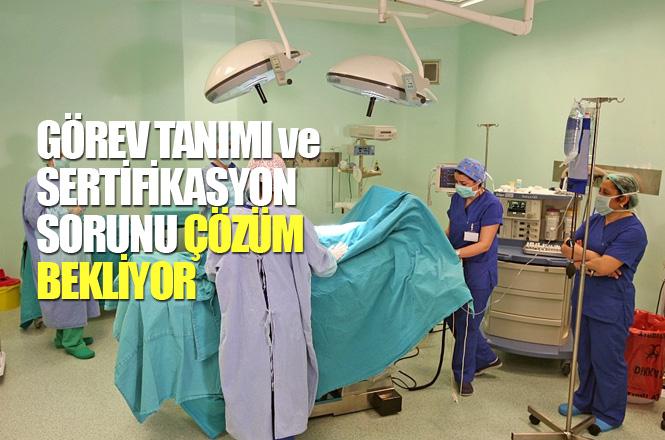 Ameliyathane Teknikeri Mezunlarının Görev Tanımı ve Sertifikasyon Sorunu