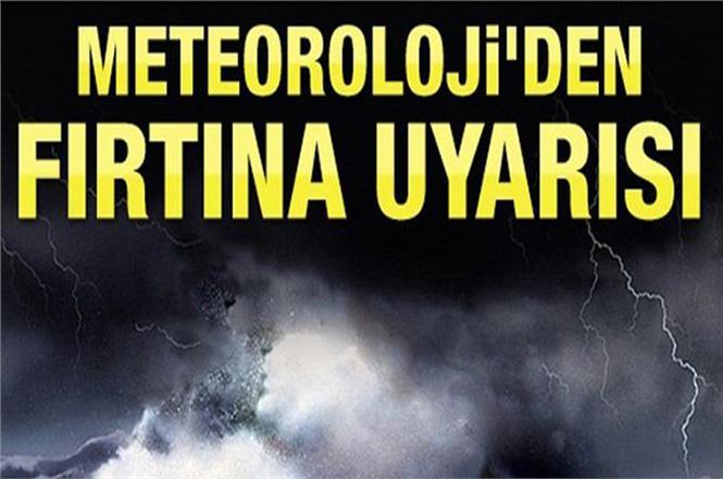Orta ve Doğu Akdeniz'de Fırtına Bekleniyor!