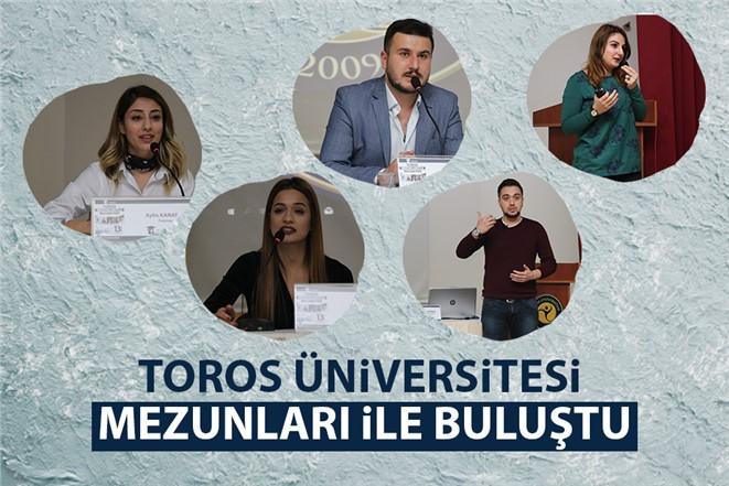 Toros Üniversitesi Mezunları İle Buluştu