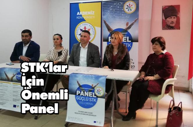 Akdeniz Kent Konseyin'den Güçlü STK, Güçlü Mersin Paneli