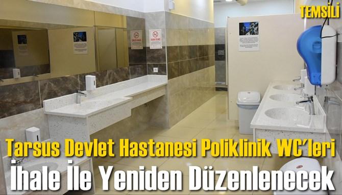 Tarsus Devlet Hastanesi'nin WC'leri İhale İle Onarılacak