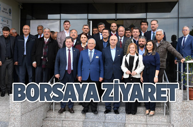 Başkan Kocamaz, DP Adayı Yılmaz ve İyi Parti Adayı Erkoç'tan Tarsus Borsasına Ziyaret