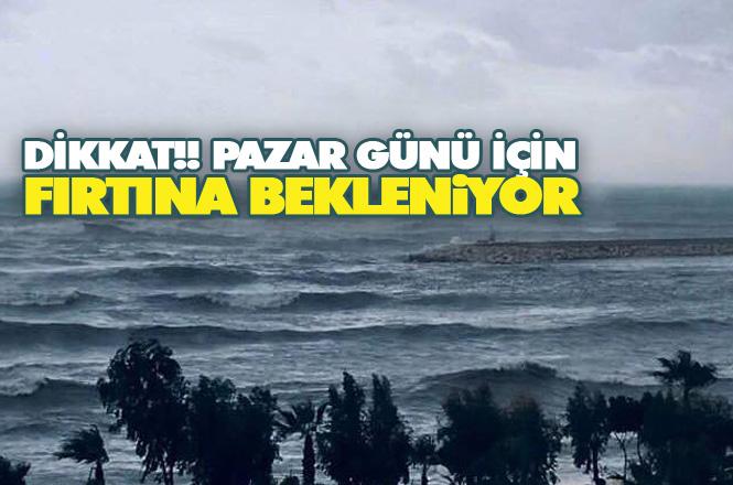 Akdeniz'e Fırtına Uyarısı, Fırtına Bekleniyor!