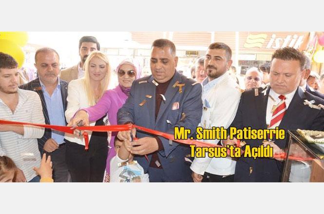 İş İnsanı Ahmet Yorgun'un Sahibi Olduğu Mr. Smith Patiserrie İsimli İşletme Tarsus'ta Açıldı