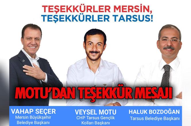 CHP Tarsus İlçe Gençlik Kolları Başkanı Veysel Motu'dan, Teşekkür Mesajı