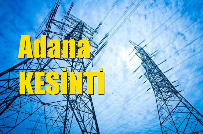Adana Elektrik Kesintisi 12 Nisan 2019 Perşembe