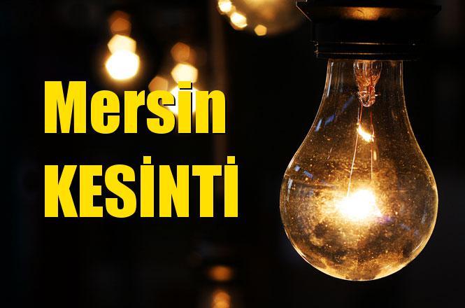 Mersin Elektrik Kesintisi 13 Nisan 2019 Cuma