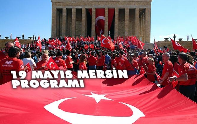 19 Mayıs Atatürk'ü Anma ve Gençlik ve Spor Bayramının 100. Yıldönümü Mersin Kutlama Programı