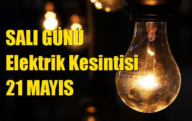 Mersin Elektrik Kesintisi 21 Mayıs Salı
