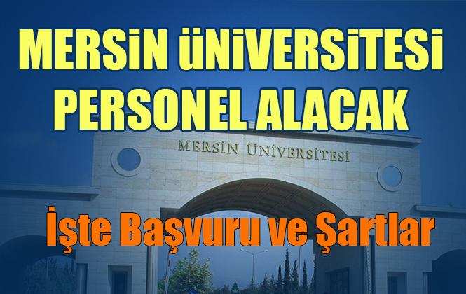 Mersin Üniversitesi 12 Akademik Personel Alımı Yapacak
