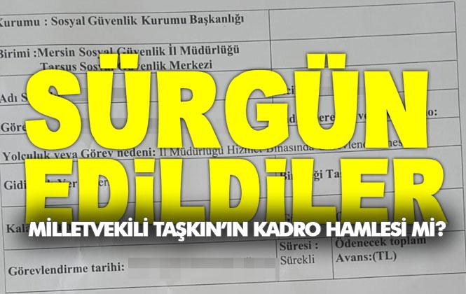 Tarsus'ta Yaşanan Kamudaki İşçi Sürgünü, AK Parti Mersin Vekili Ali Cumhur Taşkın'ın Kadro Hamlesi Mi?
