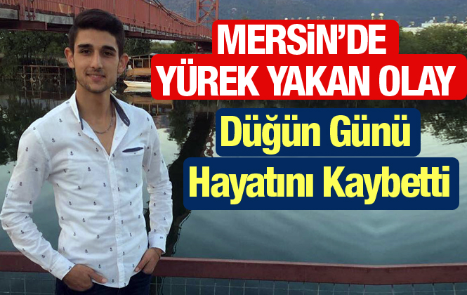 Mersin Anamur'da Türkay Atalay Hayatını Kaybetti