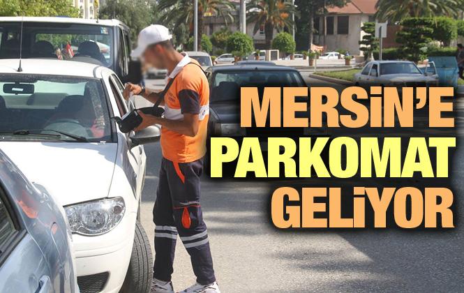 Mersin'de Parkomat Uygulaması Geri Geliyor
