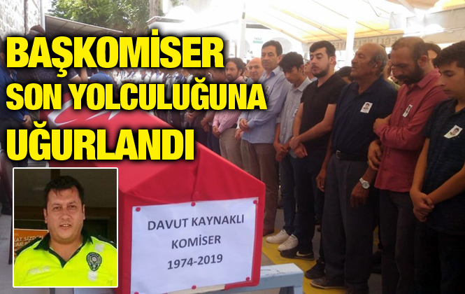 Mersin Emniyetin'de Görevli Baş Komiser Davut Kaynaklı Hayatını Kaybetti