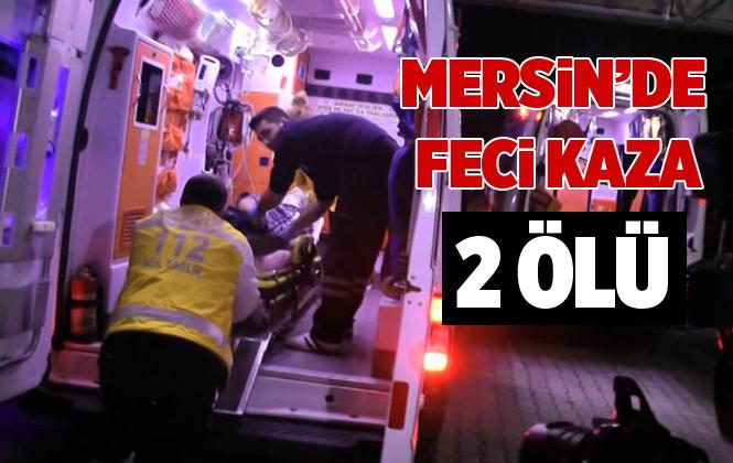Mersin Tarsus'ta Trafik Kazasında Ercan Akgül İle Halit Donat Hayatlarını Kaybettiler