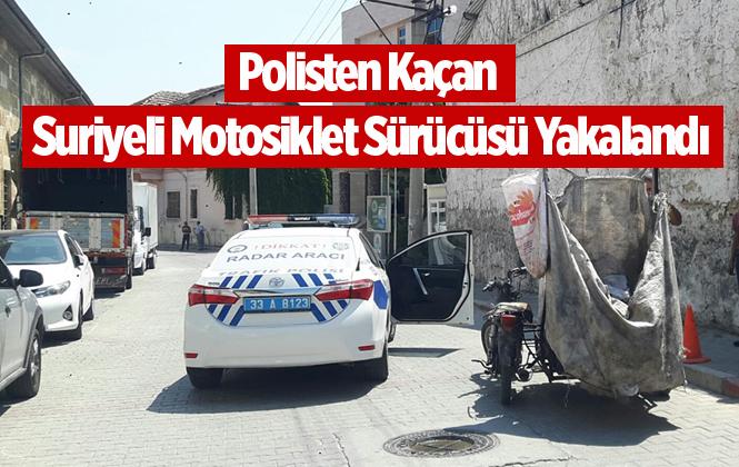 Mersin'de Polisten Kaçan Suriyeli Kovalamacadan Sonra Yakalandı