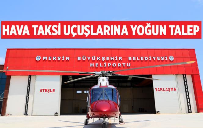Mersin'de Hava Taksi Uçuşlarına Yoğun Talep