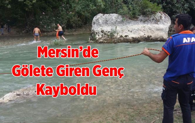 Mersin'de Gölete Giren Genç Kayboldu
