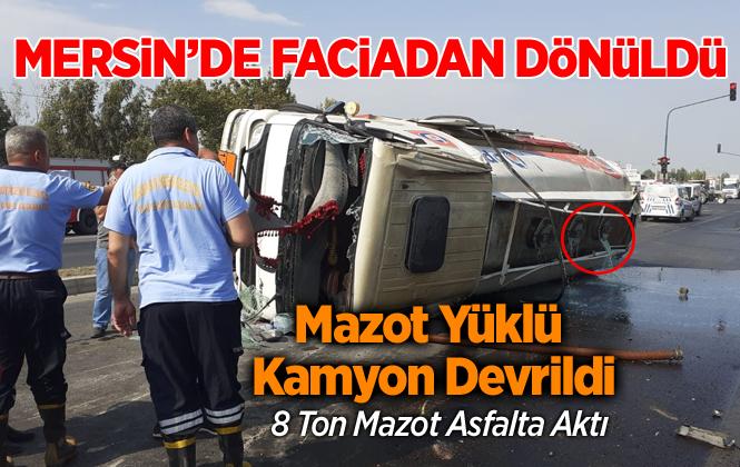 Mersin Tarsus'ta Bağlarbaşı'nda Akaryakıt Dolu Tanker Kaza Yaptı