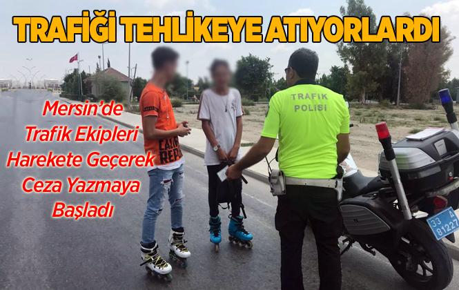 Mersin Tarsus'ta Patenli Gençlere Ceza Kesilmeye Başlandı