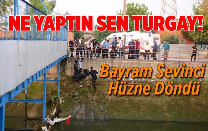 Mersin'den Adana'ya Bayram Ziyaretine Giden Turgay Ballı Irmakta Boğuldu