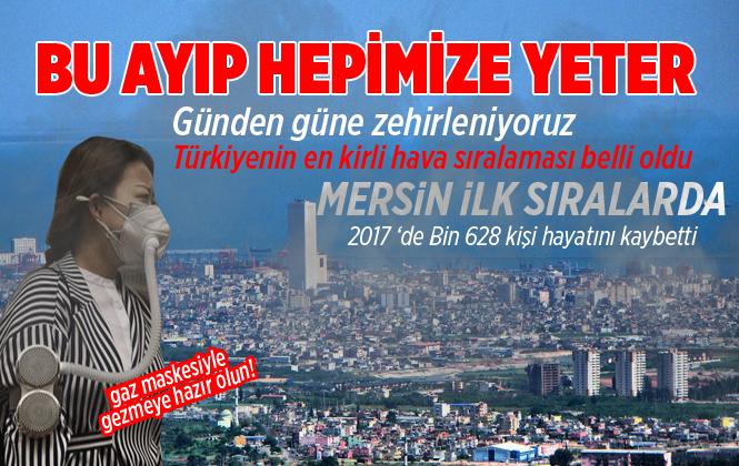Türkiye'nin En Kirli Hava Sıralamasına Mersin İlk Sıralarda Yer Aldı