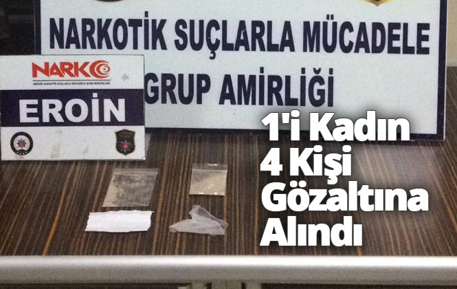 Mersin'in Tarsus İlçesinde Polis Tarafından Gerçekleştirilen Uyuşturucu Operasyonunda 1'i Kadın 4 Kişi Gözaltına Alındı