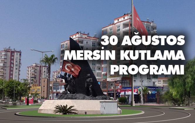 30 Ağustos Zafer Bayramının 97. Yıldönümü Mersin Kutlama Programı