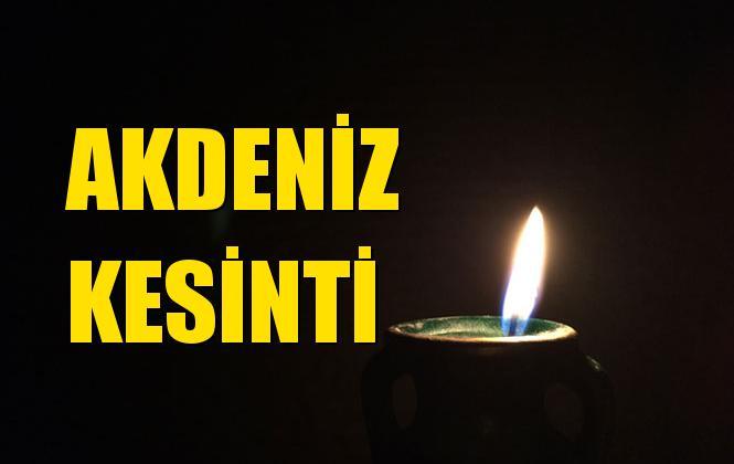 Akdeniz Elektrik Kesintisi 31 Ağustos Cumartesi