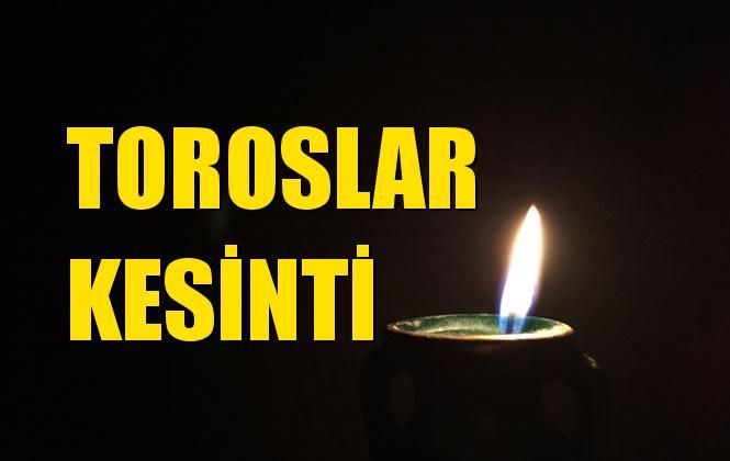 Toroslar Elektrik Kesintisi 01 Eylül Pazar
