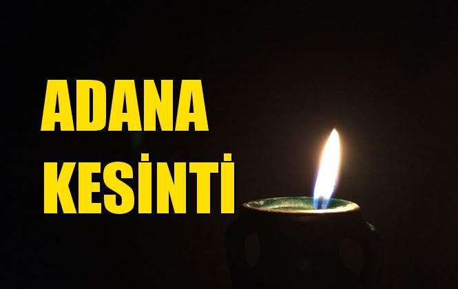 Adana Elektrik Kesintisi 01 Eylül Pazar