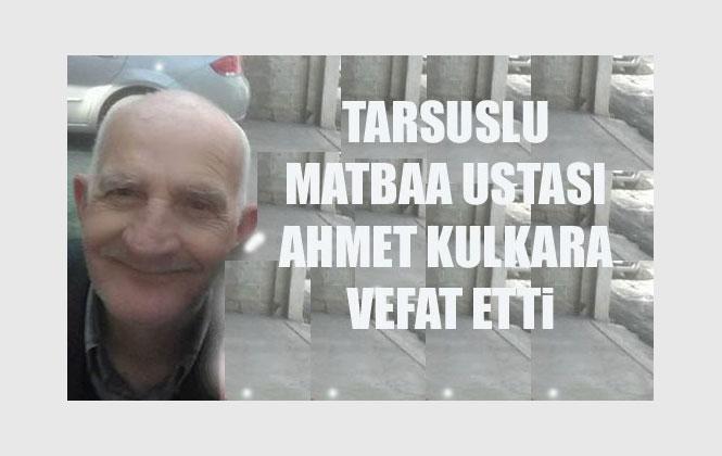 Emekli Matbaa Ustalarından Ahmet Kulkara Vefat Etti
