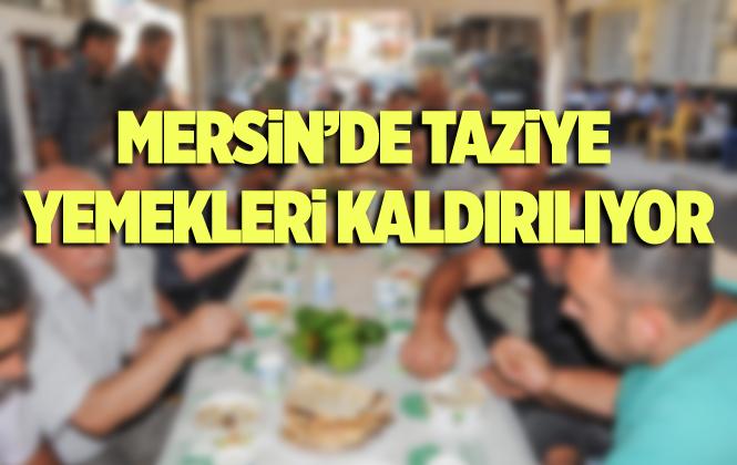 Mersin Horozlu Mahallesinde Taziye Yemeği Kaldırıldı