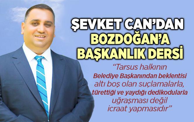 """Şevket Can'dan Haluk Bozdoğan'a Başkanlık Dersi, """"dedikoduyu Bırak İcraat Yap"""""""