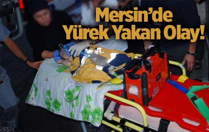 Mersin'de Elektrik Akımına Kapılan Küçük Çocuk Hayatını Kaybetti