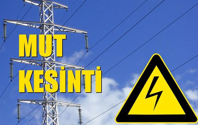 Mut Elektrik Kesintisi 10 Ekim Perşembe