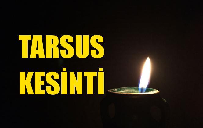 Tarsus Elektrik Kesintisi 15 Ekim Salı
