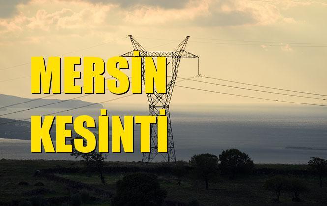 Mersin Elektrik Kesintisi 15 Ekim Salı