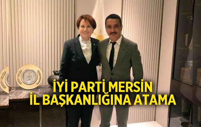 İyi Parti Mersin İl Başkanı Mehmet Dutar Oldu!