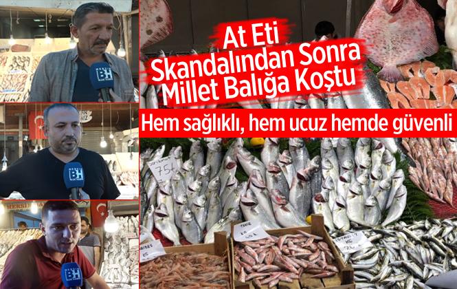 Kırmızı Ete Güven Sarsıldı, Mersin Balık Pazarı Hareketlendi