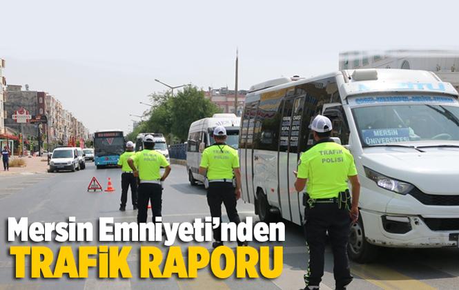 Mersin Emniyeti'nden Trafik Raporu