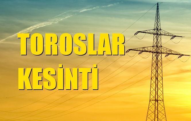 Toroslar Elektrik Kesintisi 19 Ekim Cumartesi